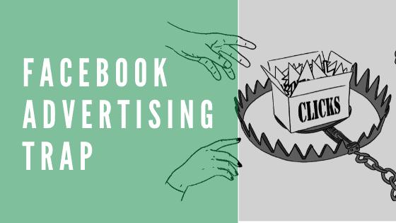 Facebook advertising trap